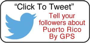 Click to tweet about Puerto Rico By GPS