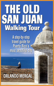 The Old San Juan Walking Tour